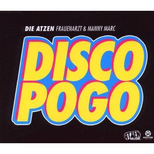 Atzen, Frauenarzt & Manny Marc - Disco Pogo - Preis vom 05.09.2020 04:49:05 h