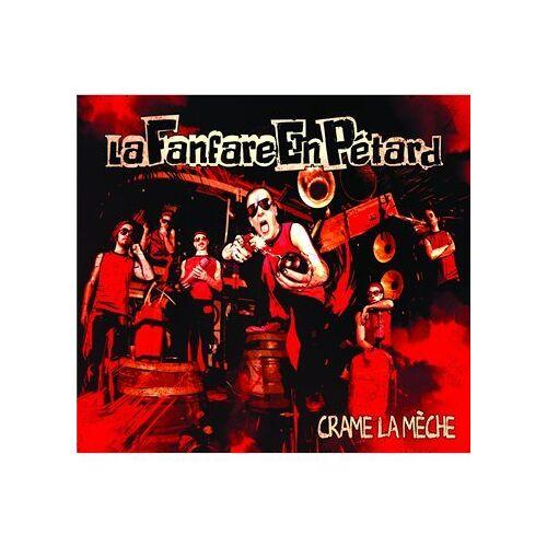 La Fanfare en Petard - Crame La Mèche - Preis vom 17.04.2021 04:51:59 h