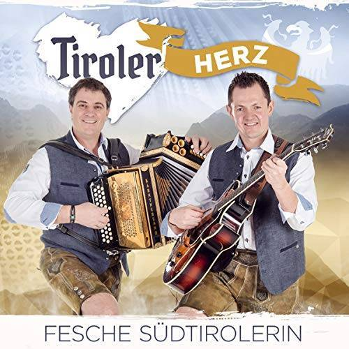Tiroler Herz - Fesche Südtirolerin - Preis vom 07.05.2021 04:52:30 h