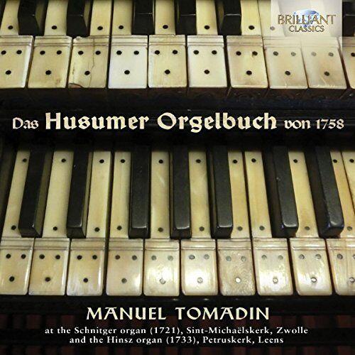 Manuel Tomadin - Das Husumer Orgelbuch Von 1758 - Preis vom 05.09.2020 04:49:05 h