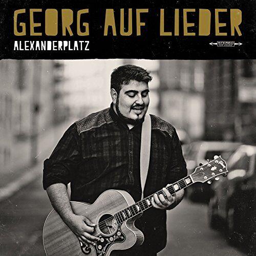 Georg auf Lieder - Alexanderplatz - Preis vom 28.02.2021 06:03:40 h