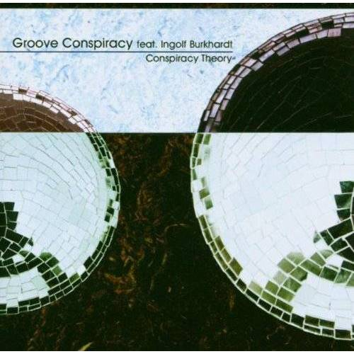 Groove Conspiracy - Conspiracy Theory - Preis vom 20.10.2020 04:55:35 h