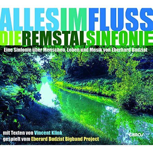 Eberhard Budziat - Alles im Fluss-die Remstalsinfonie - Preis vom 20.10.2020 04:55:35 h