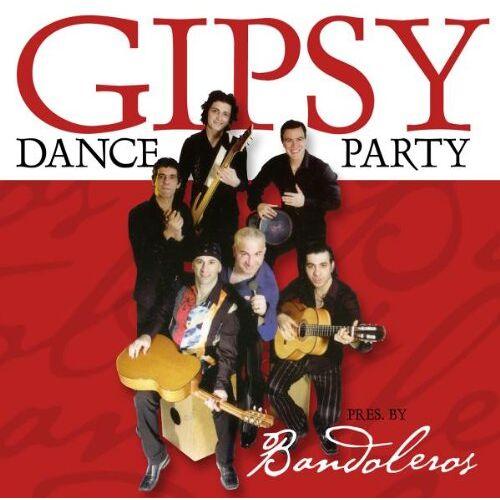 Various - Gipsy Dance Party Pres.By Bandoleros - Preis vom 28.02.2021 06:03:40 h