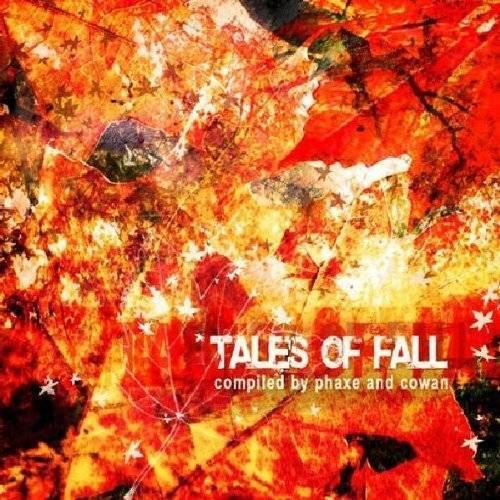 Various - Tales of Fall-Compiled By Phaxe & Cowan - Preis vom 09.04.2021 04:50:04 h