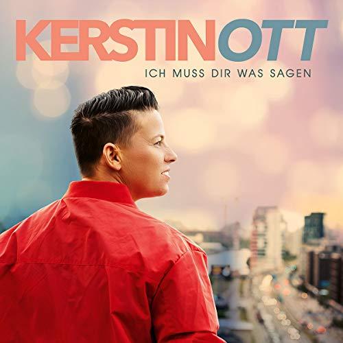 Kerstin Ott - Ich muss Dir was sagen - Preis vom 16.01.2021 06:04:45 h