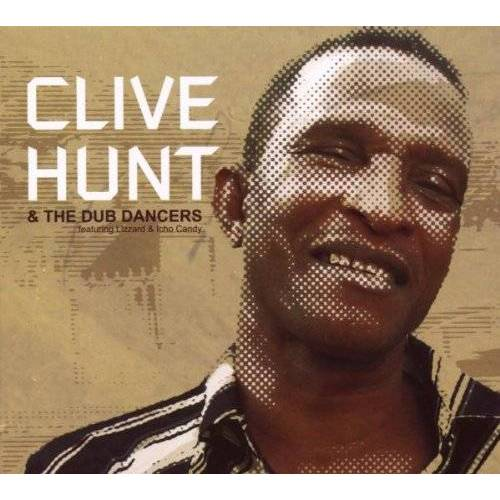 Clive Hunt - Clive Hunt & the Dub Dancers - Preis vom 20.10.2020 04:55:35 h
