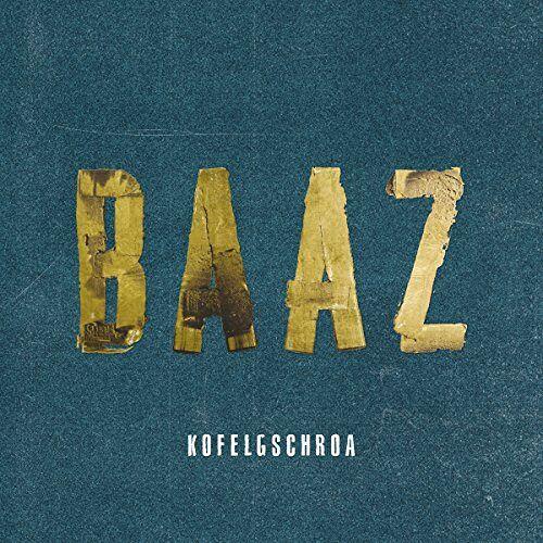 Kofelgschroa - Baaz - Preis vom 20.10.2020 04:55:35 h