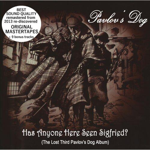 Pavlov'S Dog - Has Anyone Here Seen Sigfried (Orig.Master+Bonus) - Preis vom 16.01.2021 06:04:45 h
