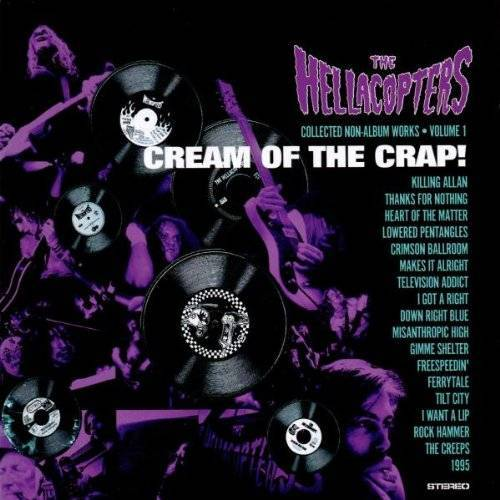the Hellacopters - Cream of the Crap (Vol.1) - Preis vom 18.04.2021 04:52:10 h