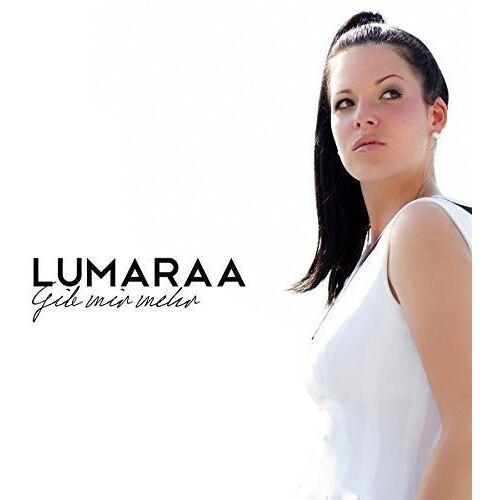 Lumaraa - Gib mir mehr - Preis vom 05.09.2020 04:49:05 h