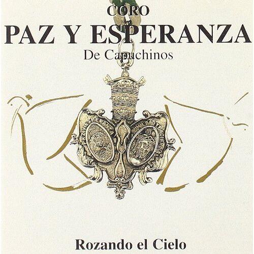 Coro Paz Y Esperanza - Rozando El Cielo - Preis vom 20.10.2020 04:55:35 h