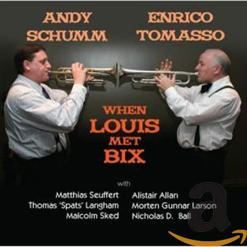Andy Schumm - When Louis Met Bix - Preis vom 27.02.2021 06:04:24 h