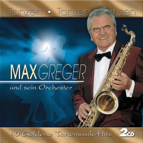 Max Und Sein Orchester Greger - Tanzen-Tanzen-Tanzen - Preis vom 03.05.2021 04:57:00 h