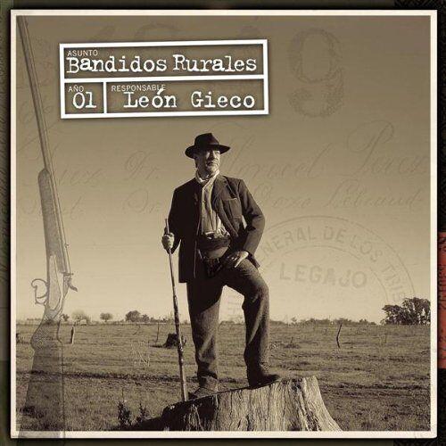 Leon Gieco - Bandidos Rurales - Preis vom 13.05.2021 04:51:36 h
