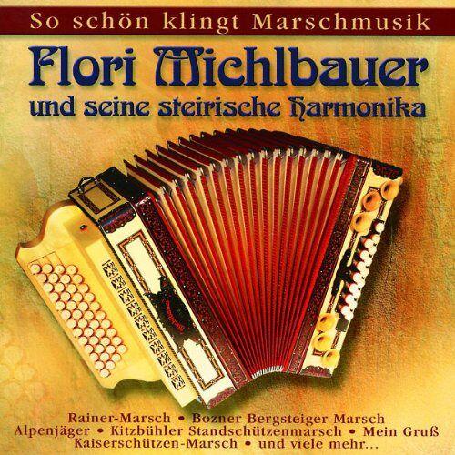 Michlbauer Florian - So Schön Klingt Marschmusik - Preis vom 28.02.2021 06:03:40 h