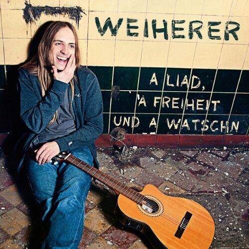 Weiherer - A Liad,a Freiheit und a Watschn - Preis vom 18.10.2020 04:52:00 h