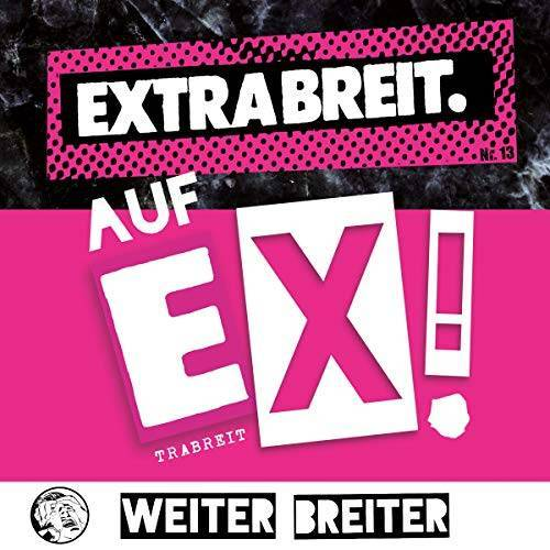 Extrabreit - Auf Ex! (Digipak) - Preis vom 03.05.2021 04:57:00 h