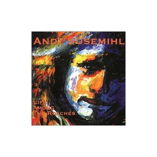 Andy Susemihl - Life Among the Roaches - Preis vom 16.01.2021 06:04:45 h