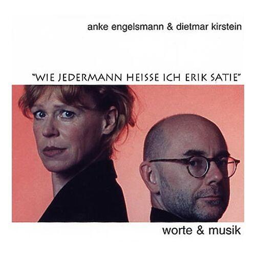 Engelsmann & Kirstein - Wie jedermann heiße ich Erik Satie - Preis vom 06.09.2020 04:54:28 h