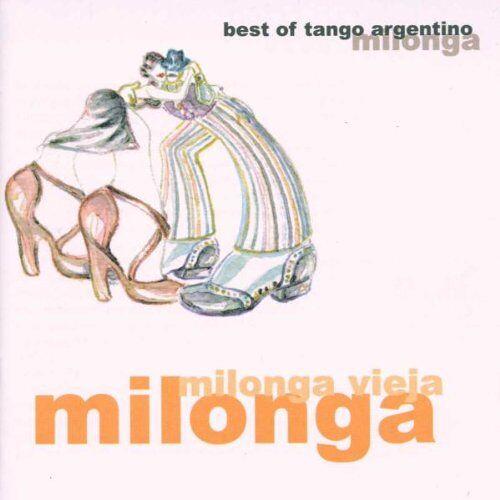 Various - Milonga Vieja Milonga - Preis vom 12.05.2021 04:50:50 h