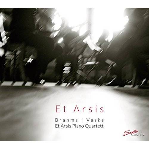 Et Arsis Piano Quartett - Vasks & Brahms: Piano Quartets - Preis vom 13.05.2021 04:51:36 h