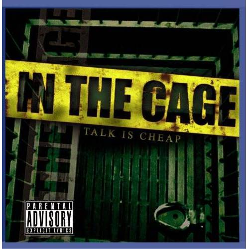In The Cage - Talk is Cheap - Preis vom 11.05.2021 04:49:30 h