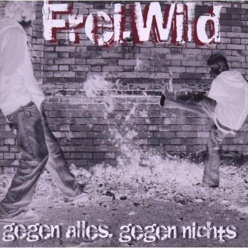 Frei.Wild - Gegen Alles,Gegen Nichts - Preis vom 10.05.2021 04:48:42 h