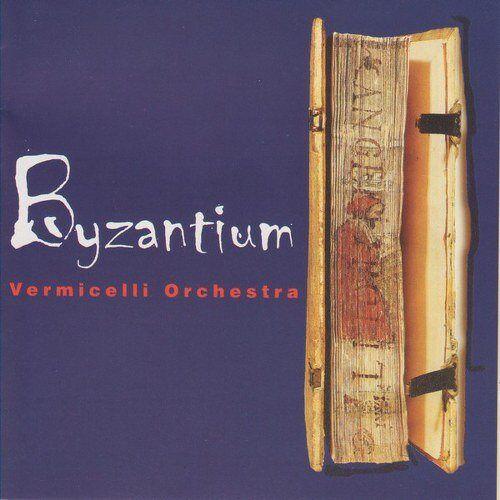 Vermicelli Orchestra - Byzantium - Preis vom 05.09.2020 04:49:05 h