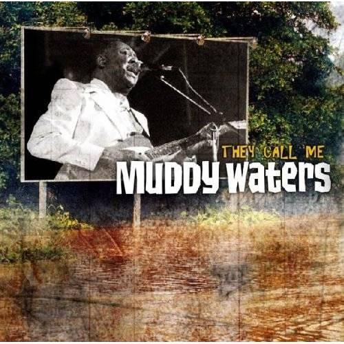 Muddy Waters - They Call Me Muddy Waters - Preis vom 05.09.2020 04:49:05 h