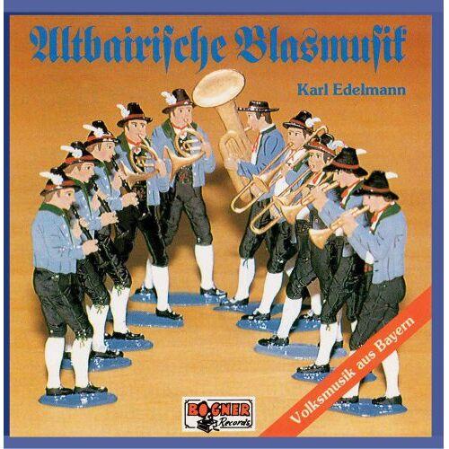 Altbairische Blasmusik - Karl Edelmann - Altbairische Blasmusik - Preis vom 16.04.2021 04:54:32 h