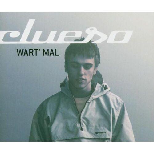 Clueso - Wart' mal - Preis vom 18.10.2020 04:52:00 h