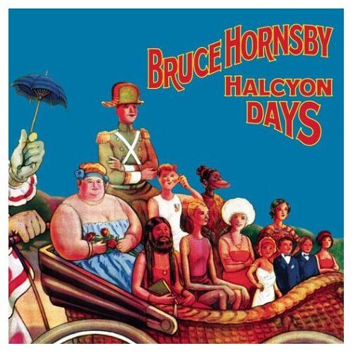 Bruce Hornsby - Halcyon Days - Preis vom 12.05.2021 04:50:50 h