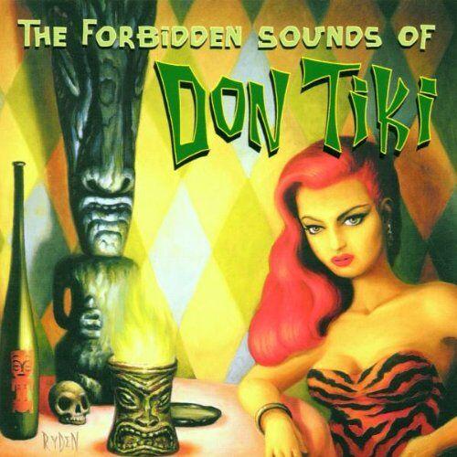 Don Tiki - The Forbidden Sounds of Don Tiki - Preis vom 21.04.2021 04:48:01 h