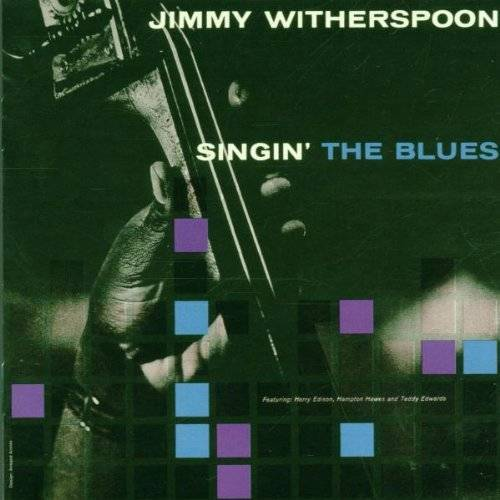 Jimmy Witherspoon - Singin' the Blues - Preis vom 18.04.2021 04:52:10 h