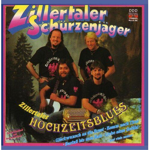 Zillertaler Schürzenjäger - Zillertaler Hochzeitsblues - Preis vom 18.02.2020 05:58:08 h