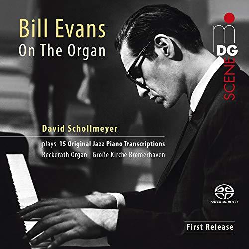 David Schollmeyer - Bill Evans on the Organ - Preis vom 05.09.2020 04:49:05 h
