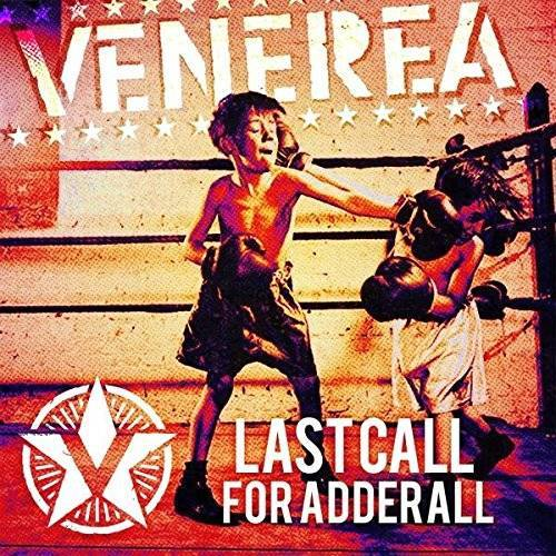Venerea - Last Call For Adderall - Preis vom 20.10.2020 04:55:35 h