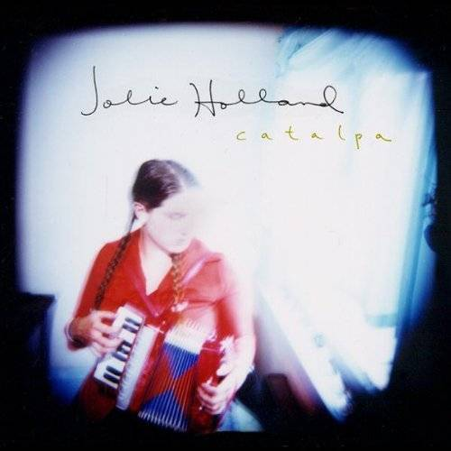 Jolie Holland - Catalpa - Preis vom 25.01.2020 05:58:48 h