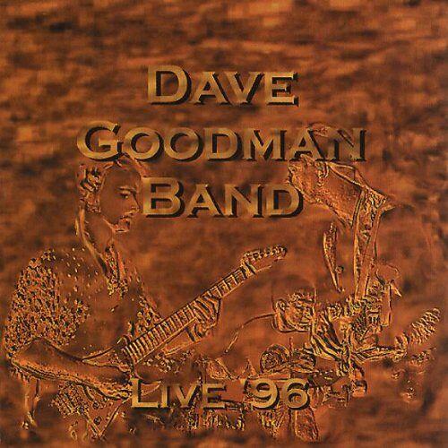 Dave Goodman - Live                      1996 - Preis vom 10.09.2020 04:46:56 h