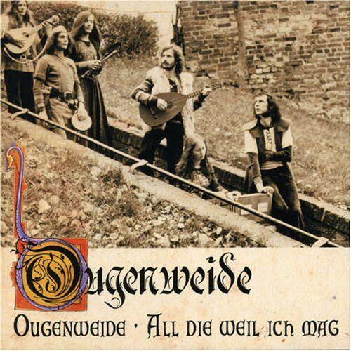 Ougenweide - Ougenweide/All die Weil Ich Mag - Preis vom 10.05.2021 04:48:42 h