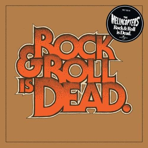 the Hellacopters - Rock & Roll Is Dead - Preis vom 18.04.2021 04:52:10 h
