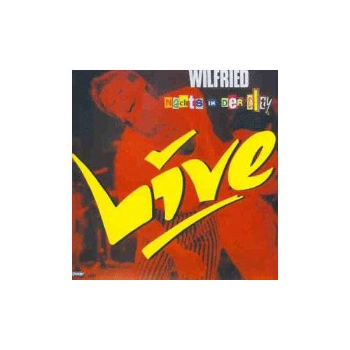 Wilfried - Live - Nachts in der City - Preis vom 20.10.2020 04:55:35 h