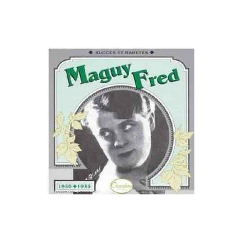 Maguy Fred - Maguy Fred 1930-1933 - Preis vom 15.04.2021 04:51:42 h