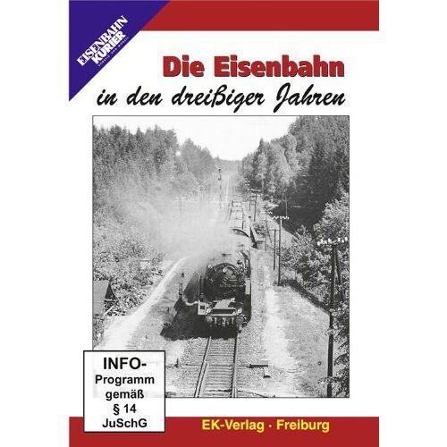 - Die Eisenbahn in den dreißiger Jahren - Preis vom 27.02.2021 06:04:24 h