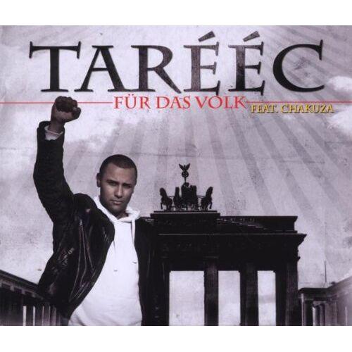 Tareec feat. Chakuza - Für das Volk (Prem. Edition) - Preis vom 20.11.2019 05:58:49 h