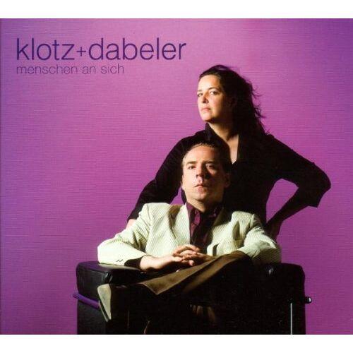 Klotz+Dabeler - Menschen An Sich - Preis vom 20.10.2020 04:55:35 h