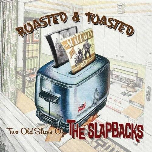 the Slapbacks - Roasted and Toasted - Best of - Preis vom 12.05.2021 04:50:50 h
