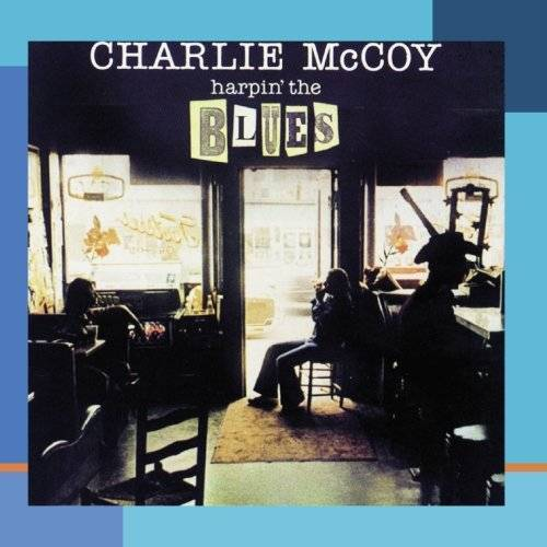 Charlie Mccoy - Harpin' the Blues - Preis vom 16.04.2021 04:54:32 h