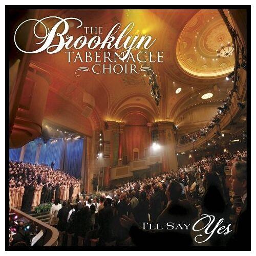 Brooklyn Tabernacle Choir - I Ll Say Yes - Preis vom 27.02.2021 06:04:24 h